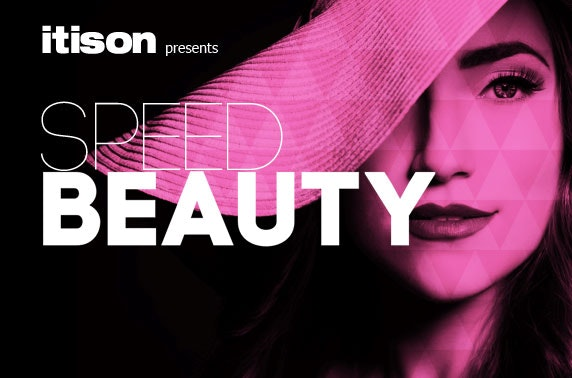 itison Presents... Speed Beauty