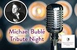 Michael Bublé tribute, Macdonald Norwood Hall