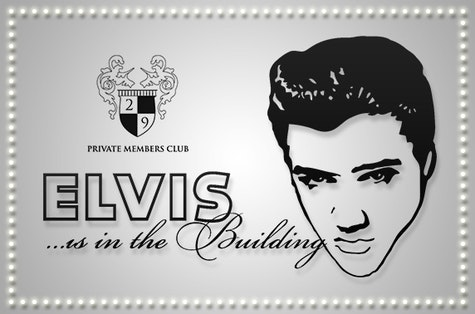 Elvis tribute night & 3 course meal, 29 Private Members Club