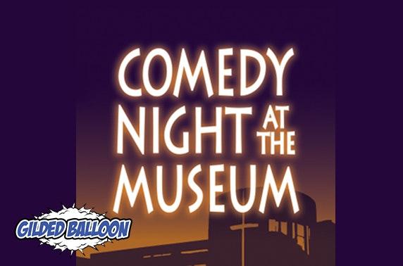 Comedy Night at the Museum, Edinburgh Fringe