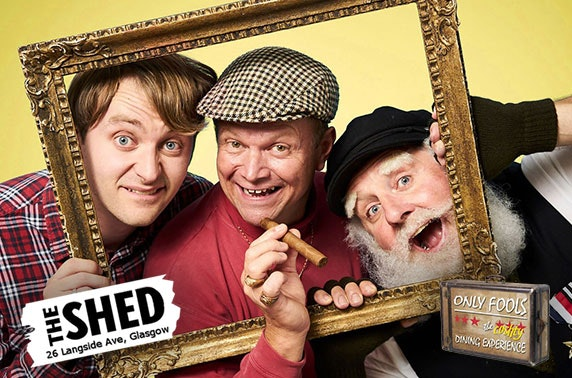 Only Fools The (cushty) Dining Experience at The Shed