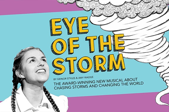 Eye of the Storm, King's Theatre