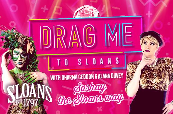 Live drag show & cocktails, Sloans