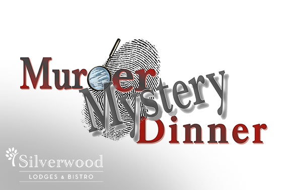 Murder Mystery night, Silverwood Lodges and Bistro