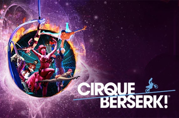 Cirque Berserk! at Festival Theatre, Edinburgh