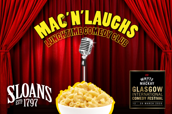 Sloans' Mac 'N' Laughs Lunchtime Comedy Club