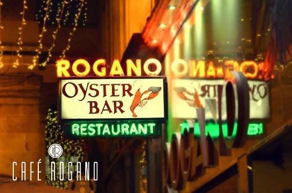 Café Rogano dining - £7.50pp