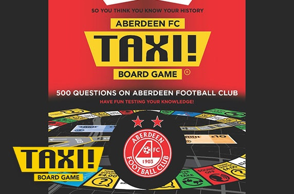 Taxi! Board Game Aberdeen FC edition