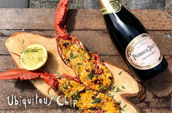 Ubiquitous Chip luxury lobster & Champagne dining