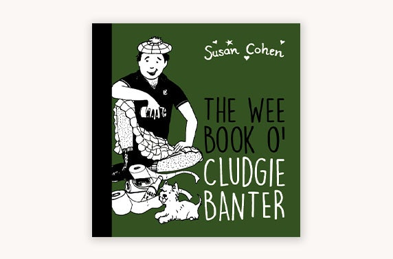 Copies of The Wee Book O' Cludgie Banter and O' Gettin' Sh*te Done from The Wee Book Company