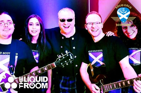 Solid Gold Scotland, The Liquid Room