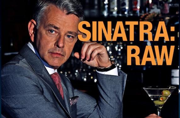 Sinatra: Raw at The Fringe